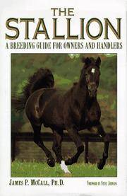THE STALLION A Breeding Guide for Owners and Handlers