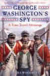 image of GEORGE WASHINGTON'S SPY : A Time Travel Adventure