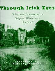 Through Irish Eyes : A Visual Companion to Angela McCourt's Ireland