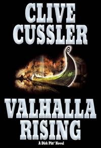 Valhalla Rising: a Dirk Pitt Novel