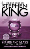 image of Wizard and Glass: (The Dark Tower #4)(Revised Edition)