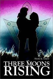 Three Moons Rising