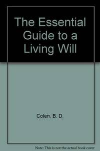 The Essential Guide to a Living W I L L