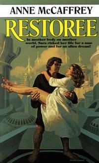 Restoree by  Anne MacCaffrey - Paperback - 1987 - from MVE Inc. (SKU: Alibris_0005356)