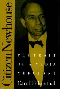 Citizen Newhouse: Portrait of a Media Merchant