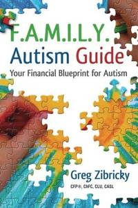 F.A.M.I.L.Y. Autism Guide: Your Financial Blueprint for Autism