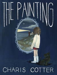 The Painting by  Charis Cotter - Hardcover - 2017-09-19 - from Richard J Park, Bookseller (SKU: NG4-300)