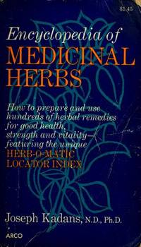 Encyclopedia Of Medicinal Herbs, With the Herb-O-Matic Locator Index