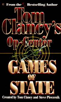 Games Of State: Op-Center III by  Tom Clancy - Paperback - 1st printing - 1996 - from Mindstuff Books and Biblio.com