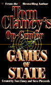 image of Games of State (Tom Clancy's Op-Center, Book 3)