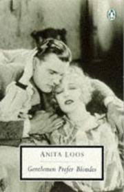 image of Gentlemen Prefer Blondes: The Illuminating Diary of a Professional Lady (Penguin Twentieth-Century Classics)