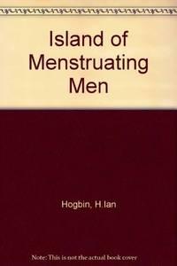 ISLAND OF MENSTRUATING MEN