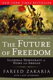 image of The Future of Freedom: Illiberal Democracy at Home and Abroad