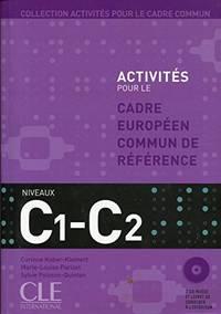 Collection Activites Pour Le Cadre Commun, C1-C2 (Book & CD)
