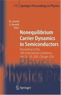 Nonequilibrium Carrier Dynamics in Semiconductors: Proceedings of the 14th International...
