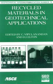 Recycled Materials in Geotechnical Applications: Proceedings of Sessions of Geo-Congress 98...