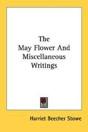 The May Flower, and Miscellaneous Writings