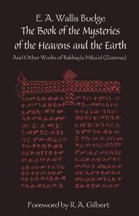 BOOK OF THE MYSTERIES OF THE HEAVENS AND THE EARTH