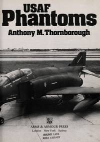 USAF Phantoms: Tactics, Training and Weapons