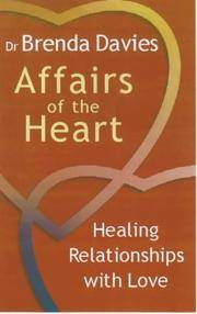 Affairs of the Heart:Healing Relationships with Love