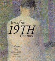 Arts of the 19th Century: Volume Two 1850-1905