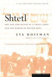 Shtetl: The Life and Death of a Small Town and the World of Polish Jews