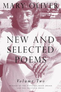 New and Selected Poems, Vol. 2 by Mary Oliver - Paperback - 2007-04-15 - from Ergodebooks (SKU: DADAX080706887X)