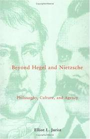 Beyond Hegel and Nietzsche: Philosophy, Culture and Agency (Studies in Contemporary German Social...