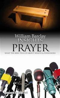 image of Insights: Prayer:What the Bible Tells Us About Prayer