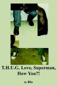 T.H.U.G. Love, Superman