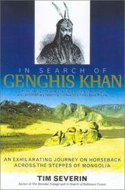 image of In Search of Genghis Khan: An Exhilarating Journey on Horseback across the Steppes of Mongolia