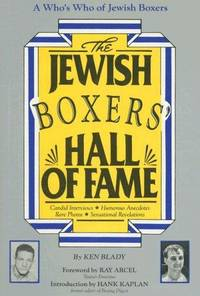 The Jewish Boxers Hall Of Fame by  Ken Blady - First edition/1st Printing - 1988 - from Cinemage Books (SKU: 011180)