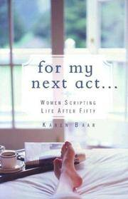 For My Next Act. . .: Women Scripting Life after 50