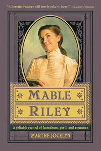 Mable Riley: A Reliable Record of Humdrum, Peril, and Romance