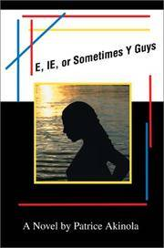 E, IE, or Sometimes Y Guys