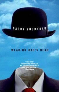 Wearing Dad's Head