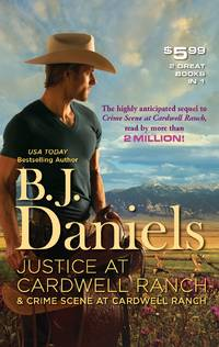 Justice at Cardwell Ranch & Crime Scene at Cardwell Ranch: Justice at Cardwell Ranch\Crime Scene...
