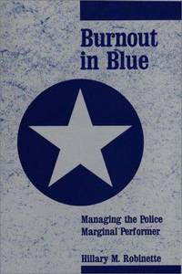 Burnout in Blue: Managing the Police Marginal Performer