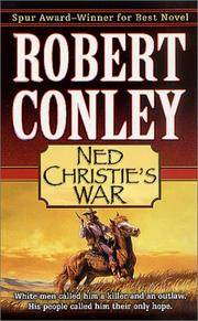 Ned Christie's War