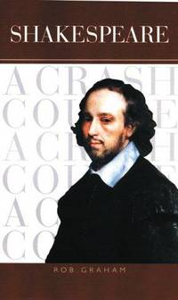 Shakespeare - A Crash Course