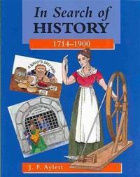 In Search of History, 1714-1900 (In Search of History)