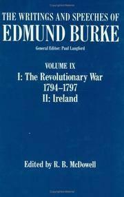 The Writings and Speeches of Edmund Burke; Volume IX; I: The Revolutionary War 1794-1797; II: Ireland