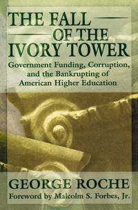 The Fall of the Ivory Tower