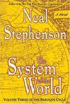 image of The System of the World (The Baroque Cycle, Vol. 3)