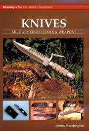 KNIVES: Military Edged Tools and Weapons (Brassey*s Modern Military Equipment) by  James Marchington - Hardcover - 2003 - from DSMBOOKS (SKU: F5S3-7-Z-1857531876-5)