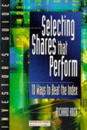 Selecting Shares That Perform - 10 Ways to Beat the Index by  Richard Koch - Paperback - Reprint - 1997 - from Compass Books and Biblio.co.uk