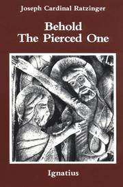 BEHOLD THE PIERCED ONE An Approach to a Spiritual Christology