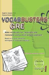 VOCABBUSTERS GRE: Make vocabulary fun, meaningful, and memorable using a multi-sensory approach
