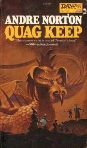 Quag Keep (Daw UJ1487) Andre Norton and Jack by Quag Keep (Daw UJ1487) Andre Norton and Jack Gaughan Gaughan - Paperback - from Burnsy's Books (SKU: 5-62595)