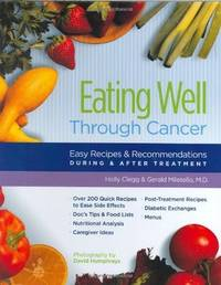 Eating Well Through Cancer: Easy Recipes & Recommendations During & After Treatment